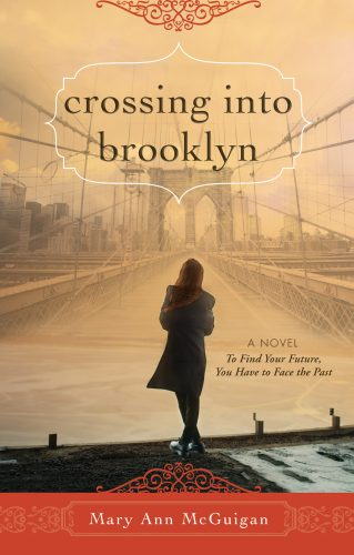 Crossing Into Brooklyn - Mary Ann McGuigan
